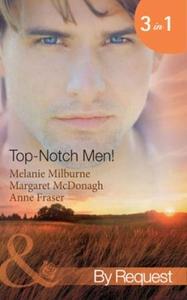 Top-notch men! (ebok) av Melanie Milburne, Ma