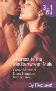 Mistress to the mediterranean male (ebok) av
