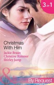 Christmas with him (ebok) av Jackie Braun, Ch