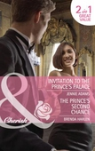 Invitation to the prince's palace / the prince's second chance