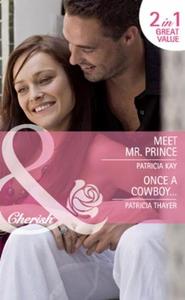 Meet mr. prince / once a cowboy... (ebok) av