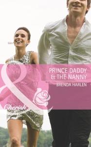 Prince daddy & the nanny (ebok) av Brenda Har