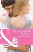The man who saw her beauty