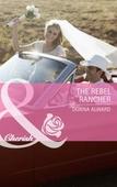 The rebel rancher