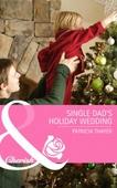 Single dad's holiday wedding