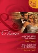 A lone star love affair / falling for the princess
