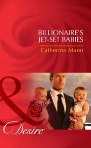 Billionaire's jet-set babies (ebok) av Cather