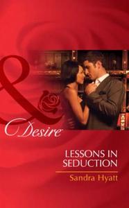 Lessons in seduction (ebok) av Sandra Hyatt