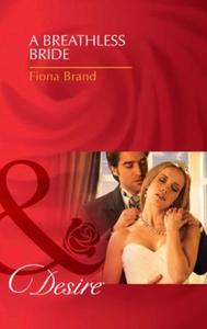 A breathless bride (ebok) av Fiona Brand