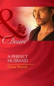 A perfect husband (ebok) av Fiona Brand