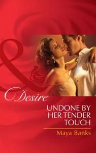 Undone by her tender touch (ebok) av Maya Ban