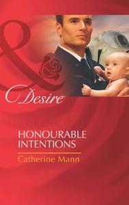 Honourable intentions (ebok) av Catherine Man