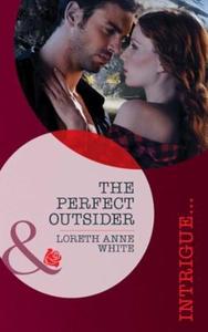 The perfect outsider (ebok) av Loreth Anne Wh