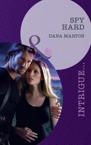 Spy hard (ebok) av Dana Marton