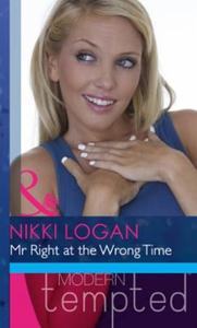 Mr right at the wrong time (ebok) av Nikki Lo