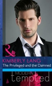The privileged and the damned