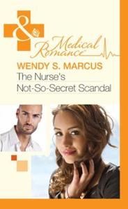 The nurse's not-so-secret scandal (ebok) av W