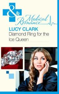 Diamond Ring For The Ice Queen (ebok) av Lucy
