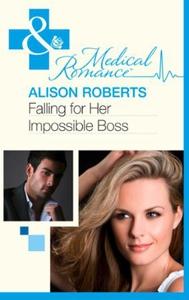 Falling for Her Impossible Boss (ebok) av Ali