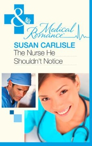 The Nurse He Shouldn't Notice (ebok) av Susan