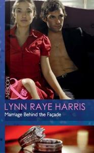 Marriage Behind the Façade (ebok) av Lynn Ray