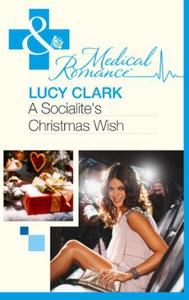 A Socialite's Christmas Wish (ebok) av Lucy C