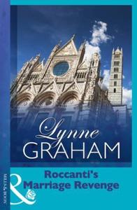 Roccanti's Marriage Revenge (ebok) av Lynne G