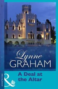 A Deal at the Altar (ebok) av Lynne Graham