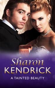 A tainted beauty (ebok) av Sharon Kendrick