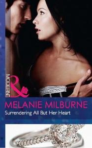 Surrendering all but her heart (ebok) av Mela
