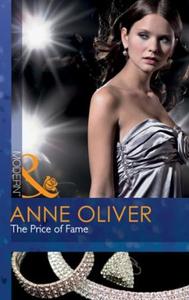 The price of fame (ebok) av Anne Oliver