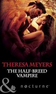 The half-breed vampire (ebok) av Theresa Meye