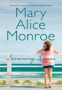 Swimming Lessons (ebok) av Mary Alice Monroe