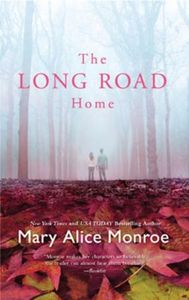 The Long Road Home (ebok) av Mary Alice Monro