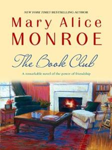The Book Club (ebok) av Mary Alice Monroe