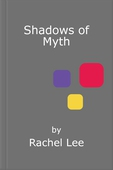 Shadows of myth