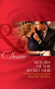 Return of the secret heir (ebok) av Rachel Ba