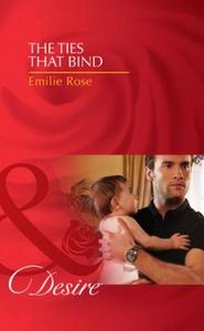 The ties that bind (ebok) av Emilie Rose