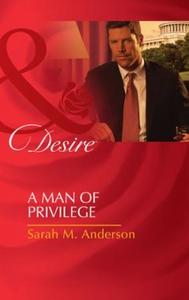 A man of privilege (ebok) av Sarah M. Anderso