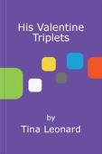 His Valentine Triplets