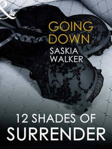Going down (ebok) av Saskia Walker