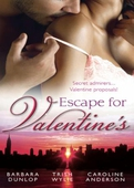 Escape for valentine's