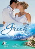 Greek affairs: to take a bride
