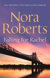Falling For Rachel (ebok) av Nora Roberts