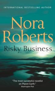 Risky Business (ebok) av Nora Roberts