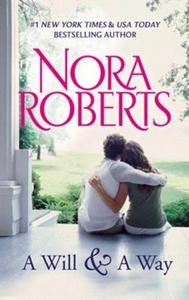 A will and a way (ebok) av Nora Roberts