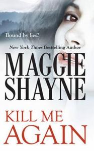 Kill me again (ebok) av Maggie Shayne