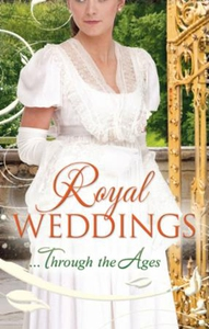 Royal weddings...through the ages (ebok) av T