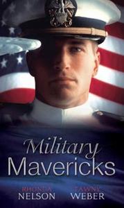 Military mavericks (ebok) av Rhonda Nelson, T