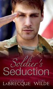 Soldier's Seduction (ebok) av Jennifer LaBrec